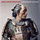 MANIC STREET PREACHERS Resistance Is Futile album cover