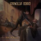 MANILLA ROAD To Kill a King album cover