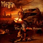 MARTIRIA The Age of the Return album cover
