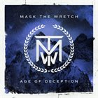 MASK THE WRETCH Age Of Deception album cover