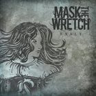 MASK THE WRETCH Exalt album cover