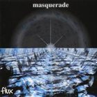 MASQUERADE Flux album cover