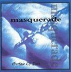 MASQUERADE Surface Of Pain album cover