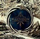 MASTODON Call Of The Mastodon album cover