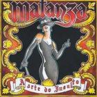 MATANZA A Arte Do Insulto album cover