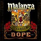 MATANZA Thunder Dope album cover
