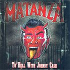 MATANZA To Hell With Johnny Cash album cover