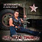 MAXXXWELL CARLISLE Full Metal Thunder album cover