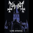 MAYHEM Life Eternal album cover