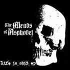 THE MEADS OF ASPHODEL Life Is Shit album cover
