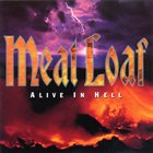 MEAT LOAF Alive In Hell album cover