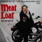 MEAT LOAF Paradise By The Dashboardlight (The Very Best Of) album cover