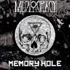 MEDIOCRACY Memory Hole album cover