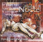 MEDULLA NOCTE Dying From The Inside album cover