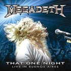MEGADETH That One Night: Live in Buenos Aires album cover