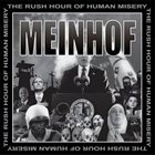 MEINHOF The Rush Hour Of Human Misery album cover