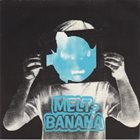MELT-BANANA Dead Spex album cover