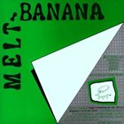 MELT-BANANA Melt-Banana / Pencil Neck album cover
