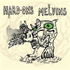 MELVINS Hard Ons / Melvins album cover
