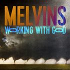 MELVINS Working With God album cover