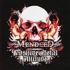 MENDEED Positive Metal Attitude album cover