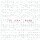 MENISCUS War Of Currents album cover
