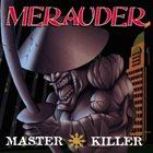MERAUDER Master Killer album cover