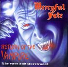 MERCYFUL FATE Return of the Vampire: The Rare and Unreleased album cover