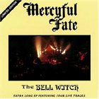 MERCYFUL FATE The Bell Witch album cover