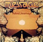 MESSAGE Astral Journeys album cover