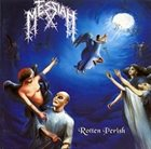 MESSIAH Rotten Perish album cover