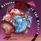 METAL CHURCH Hanging in the Balance album cover