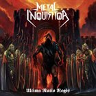 METAL INQUISITOR Ultima Ratio Regis album cover