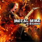 METAL MIKE CHLASCIAK The Metalworker album cover