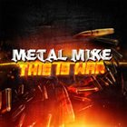 METAL MIKE CHLASCIAK This Is War album cover