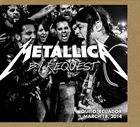 METALLICA By Request: Quito, Equador - March 18, 2014 album cover