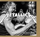 METALLICA By Request: São Paulo, Brazil - March 22, 2014 album cover