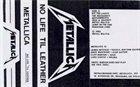 METALLICA No Life 'Til Leather album cover