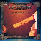 METATRONE The Powerful Hand album cover