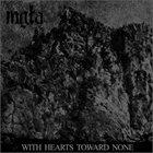 MGŁA With Hearts Toward None album cover