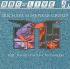 MICHAEL SCHENKER GROUP BBC Radio One Live in Concert album cover