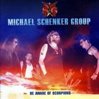 MICHAEL SCHENKER GROUP Be Aware of Scorpions album cover