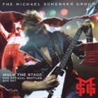 MICHAEL SCHENKER GROUP Walk The Stage: The Official Bootleg Box Set album cover