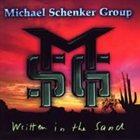 MICHAEL SCHENKER GROUP Written in the Sand album cover