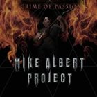 MIKE ALBERT PROJECT Crime of Passion album cover