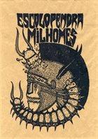 MILHOMES Escolopendra / Milhomes album cover