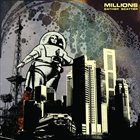 MILLIONS Gather Scatter album cover