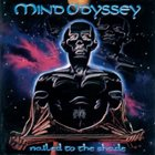 MIND ODYSSEY Nailed to the Shade album cover