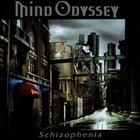 MIND ODYSSEY Schizophenia album cover