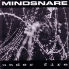 MINDSNARE Under Fire album cover